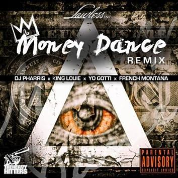 Money Dance (Remix) [feat. Yo Gotti, French Montana & King Louie]