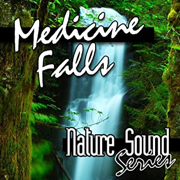 Medicine Falls (Nature Sounds)