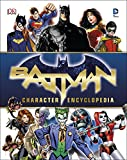Batman. Character Encyclopedia
