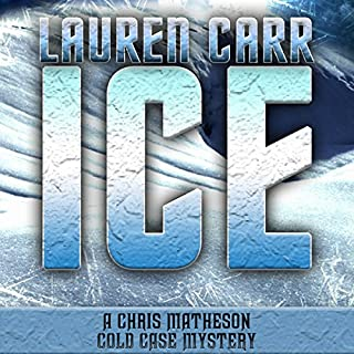 Ice                   By:                                                                                                                                 Lauren Carr                               Narrated by:                                                                                                                                 Mike Alger                      Length: 9 hrs and 54 mins     25 ratings     Overall 4.6
