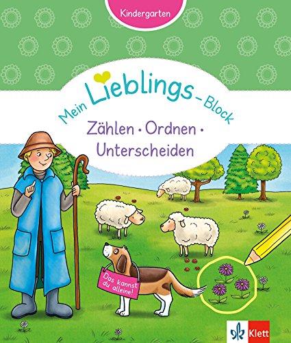 Klett Mein Lieblings-Block Zählen, Ordnen, Unterscheiden: Kindergarten ab 3 Jahre. Das kannst du alleine!: Kindergarten ab 3 Jahren. Das kannst du alleine!