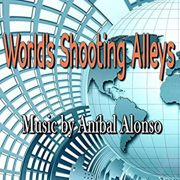 World's Shooting Alleys (Original Music from the Video Game)