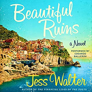 Beautiful Ruins                   By:                                                                                                                                 Jess Walter                               Narrated by:                                                                                                                                 Edoardo Ballerini                      Length: 12 hrs and 53 mins     11,032 ratings     Overall 4.0