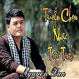 Tuyen Tap Nhung Ca Khuc Tru Tinh Cua Nguyen Dan Phan 1