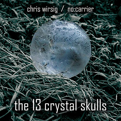 Crystal Skull 12: Through the Ages
