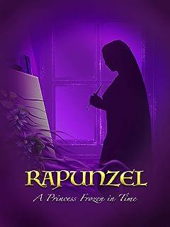 Rapunzel: A Princess Frozen in Time