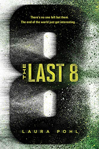 The Last 8 by [Laura Pohl]
