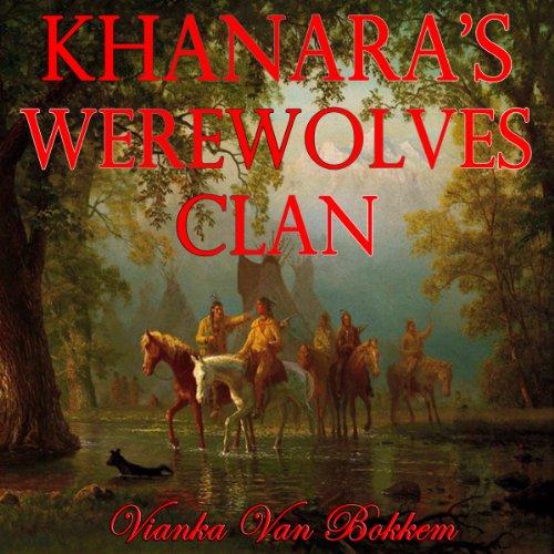Khanara's Werewolves Clan audiobook cover art