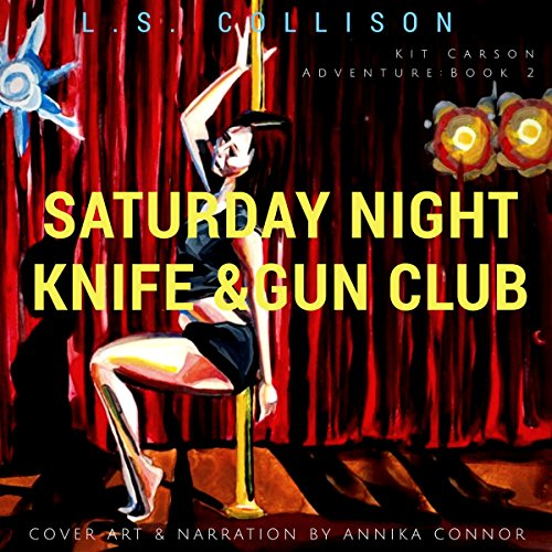 Saturday Night Knife and Gun Club: America's New Wild West audiobook cover art