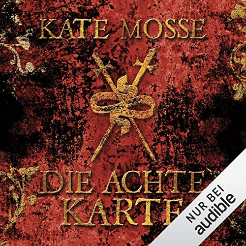 Die achte Karte                   By:                                                                                                                                 Kate Mosse                               Narrated by:                                                                                                                                 Tanja Geke                      Length: 22 hrs and 28 mins     Not rated yet     Overall 0.0