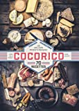 Cocorico - 70 recettes