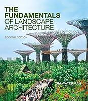 The Fundamentals of Landscape Architecture
