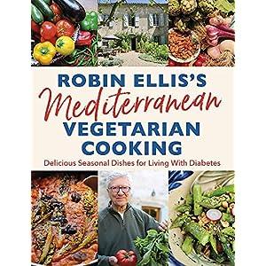 buy  Robin Ellis's Mediterranean Vegetarian ... Books