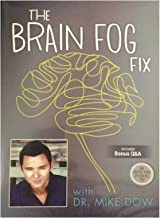 The Brain Fog Fix (with Dr. Mike Dow)