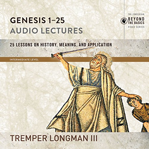 Genesis 1-25: Audio Lectures audiobook cover art