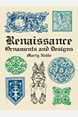 Renaissance Ornaments and Designs (Dover Pictorial Archive) Kindle Edition
