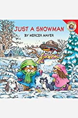 Little Critter: Just a Snowman Kindle Edition