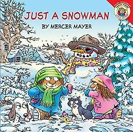 Little Critter: Just a Snowman by [Mercer Mayer]