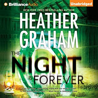 The Night Is Forever     Krewe of Hunters, Book 11              By:                                                                                                                                 Heather Graham                               Narrated by:                                                                                                                                 Luke Daniels                      Length: 9 hrs and 28 mins     274 ratings     Overall 4.5