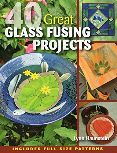 Compare Textbook Prices for 40 Great Glass Fusing Projects  ISBN 0011557012347 by Haunstein, Lynn