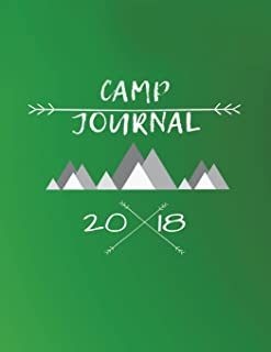 Camp Journal 2018: Mountains Summer Vacation Travel Journal with Lined Pages for Journaling and Blank Paper for Drawing, Doodling or Sketching for ... Teens: Volume 2 (Kids Summer Camp Journals)
