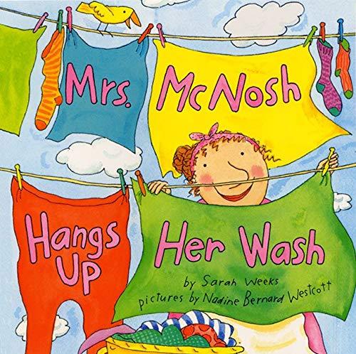 Mrs. McNosh Hangs Up Her Wash (Laura Geringer Books (Paperback))の詳細を見る