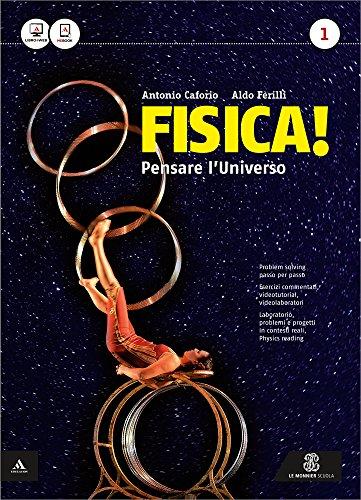 Fisica! Pensare l universo. Per il Liceo scientifico. Con e-book. Con espansione online (Vol. 1)