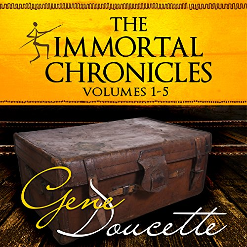 The Immortal Chronicles, Volumes 1 - 5                   By:                                                                                                                                 Gene Doucette                               Narrated by:                                                                                                                                 Steve Carlson                      Length: 9 hrs and 27 mins     82 ratings     Overall 4.6