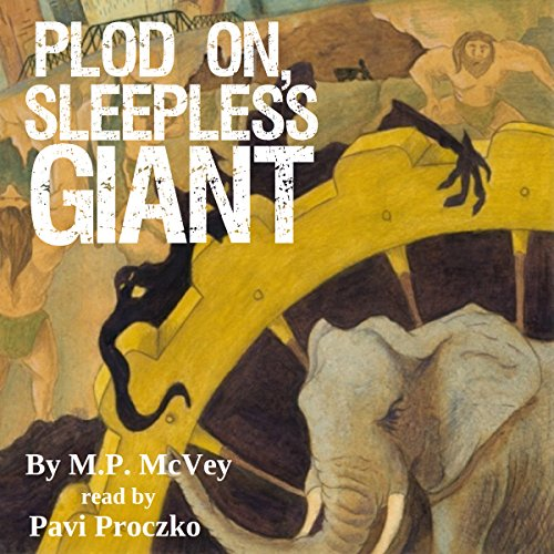 Plod On, Sleepless Giant Titelbild