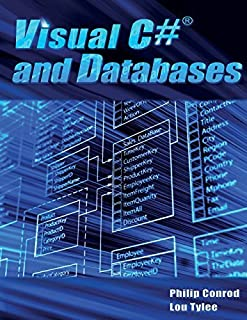 Visual C# and Databases: A Step-By-Step Database Programming Tutorial by Philip Conrod Lou Tylee(2017-06-03)