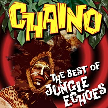 Jungle Echoes - The Best Of
