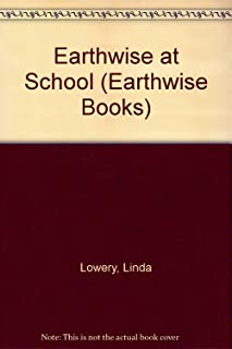Earthwise At School