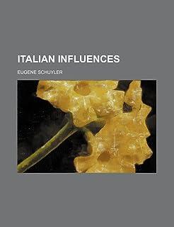 Italian Influences