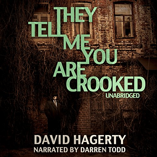 They Tell Me You Are Crooked audiobook cover art