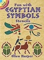 Fun with Egyptian Symbols Stencils (Dover Stencils)