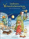Gaby Scholz: Großvaters Weihnachtsüberraschung