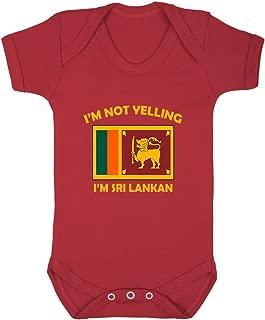 I'm Not Yelling, I Am Sri Lankan Sri Lanka Sri Lankans Baby Bodysuit One Piece Red Newborn