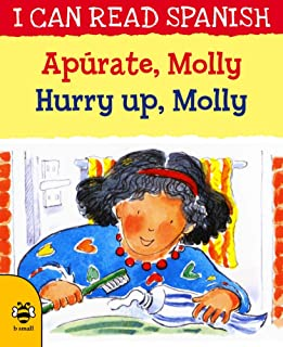 Hurry Up, Molly/Apúrate, Molly