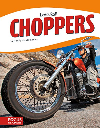 Choppers (Let's Roll (Set of 8)) (English Edition)