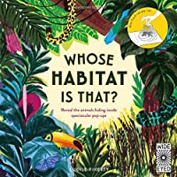 Whose Habitat is That?: Reveal the animals hiding inside spectacular pop-ups - With 5 pull-tab pop-ups