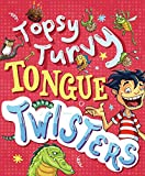 Topsy-Turvy Tongue Twisters and More (Totally Books)