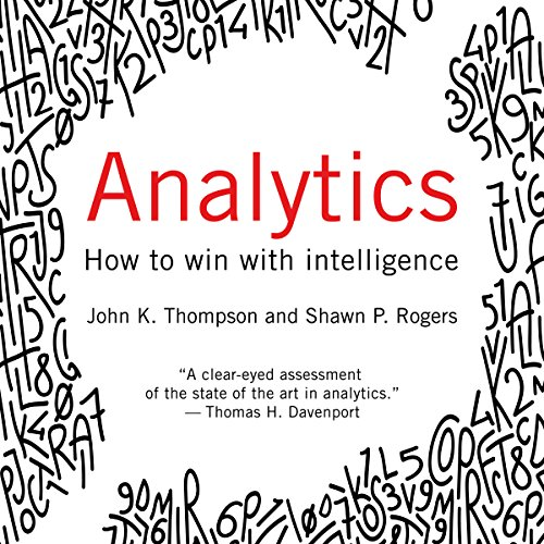 Analytics: How to Win with Intelligence audiobook cover art