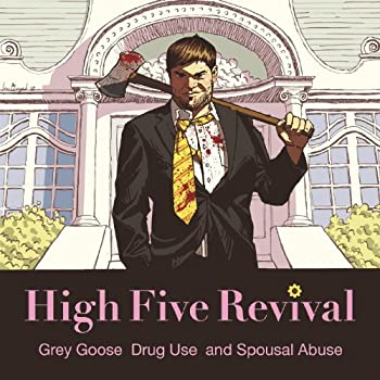 Grey Goose Drug Use and Spousal Abuse [Explicit]