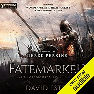 Fatemarked     The Fatemarked Epic, Book 1              Written by:                                                                                                                                 David Estes                               Narrated by:                                                                                                                                 Derek Perkins                      Length: 19 hrs and 11 mins     17 ratings     Overall 4.6