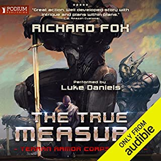 The True Measure                   Written by:                                                                                                                                 Richard Fox                               Narrated by:                                                                                                                                 Luke Daniels                      Length: 7 hrs and 8 mins     10 ratings     Overall 4.8