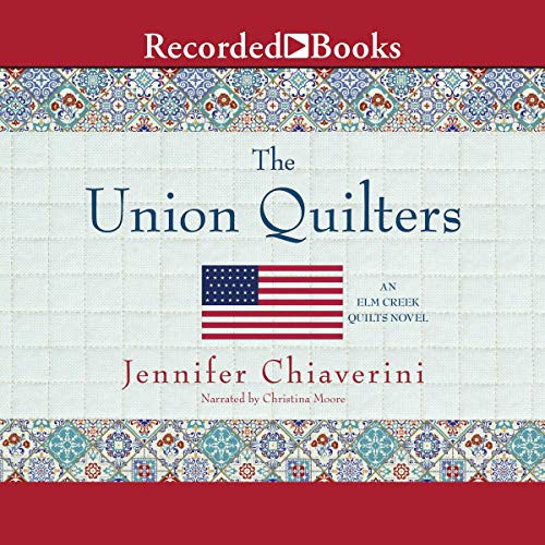The Union Quilters audiobook cover art