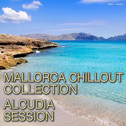 Mallorca Chillout Collection - Alcudia Session