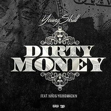 Dirty Money (feat. Niño & Young Mackin)