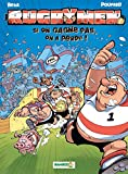 Les Rugbymen - tome 02: Si on gagne pas, on a perdu !