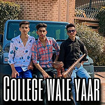 College Wale Yaar